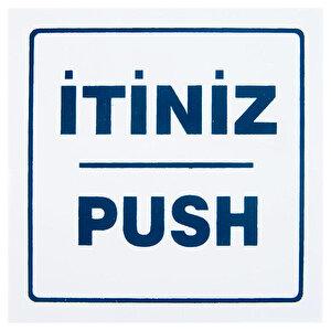 İtiniz Push PVC Dekota Uyarı Levhası P2A-02139 buyuk 1