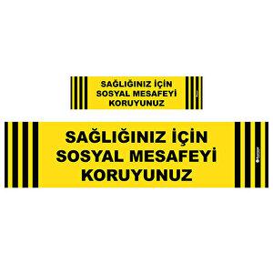 Avansas Sağlığınız İçin Sosyal Mesafeyi Koruyunuz Uyarı Etiketi 40 cm x 10 cm Sarı buyuk 1